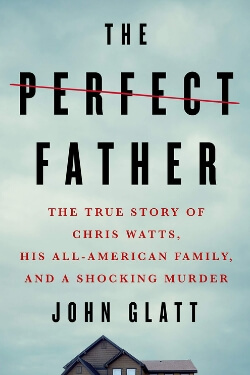 book cover The Perfect Father by John Glatt