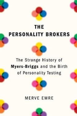 book cover The Personality Brokers by Merve Emre