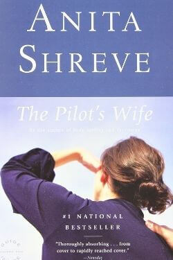 book cover The Pilot's Wife by Anita Shreve