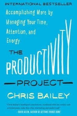 book cover The Productivity Project by Chris Bailey