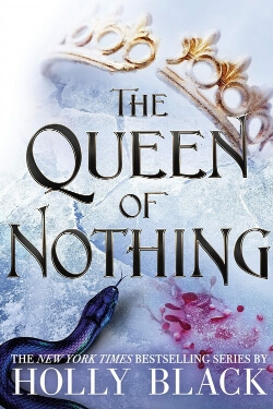 book cover The Queen of Nothing by Holly Black