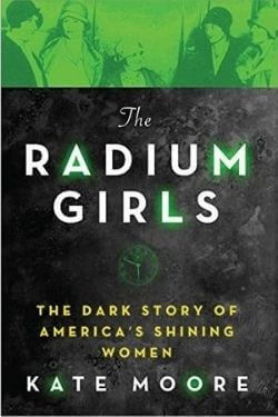 book cover The Radium Girls by Kate Moore