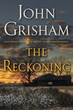 book cover The Reckoning by John Grisham