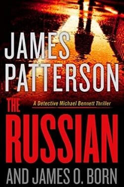 book cover The Russian by James Patterson and James O. Born