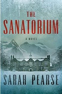 book cover The Sanatorium by Sarah Pearse