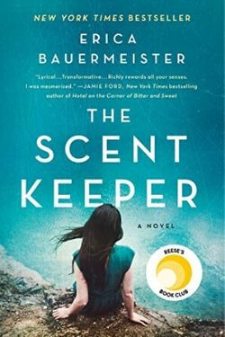 book cover The Scent Keeper by Erica Bauermeister