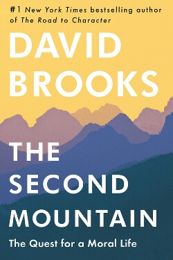 book cover The Second Mountain by David Brooks