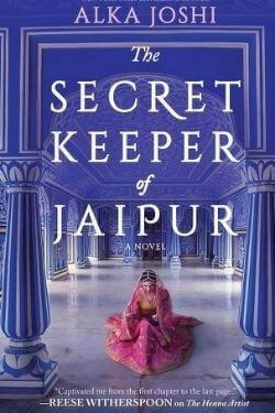 book cover The Secret Keeper of Jaipur by Alka Joshi