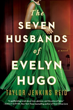 book cover The Seven Husbands of Evelyn Hugo by Taylor Jenkins Reid