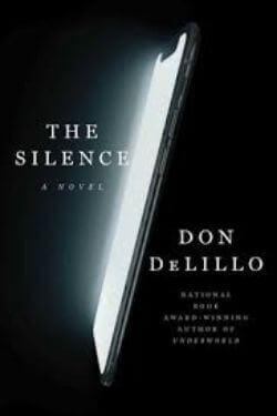 book cover The Silence by Don DeLillo