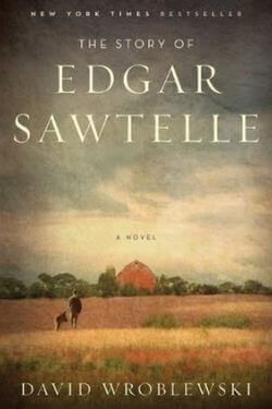 book cover The Story of Edgar Sawtelle by David Wroblewski