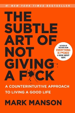 book cover The Subtle Art of Not Giving a F by Mark Manson