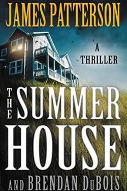 book cover The Summer House by James Patterson and Brendan DuBois