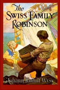 book cover The Swiss Family Robinson by Johann Wyss