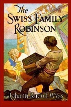 book cover The Swiss Family Robinson by Johann Wyss