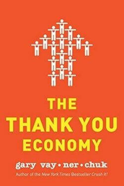 book cover The Thank You Economy by Guy Vaynerchuk