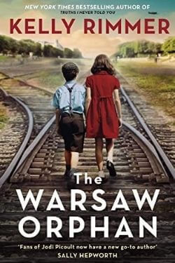 book cover The Warsaw Orphan by Kelly Rimmer