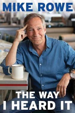 book cover The Way I Heard It by Mike Rowe