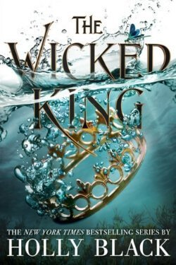 book cover The Wicked King by Holly Black