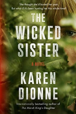 book cover The Wicked Sister by Karen Dionne