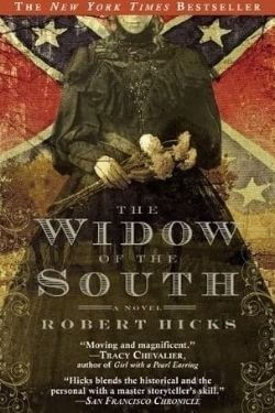 book cover The Widow of the South by Robert Hicks