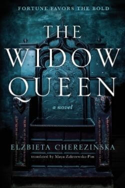 book cover The Widow Queen by Elzbieta Cherezinska