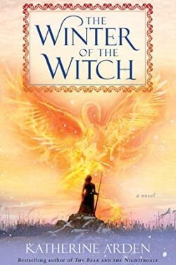 book cover The Winter of the Witch by Katherine Arden