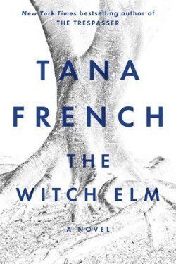 book cover The Witch Elm by Tana French