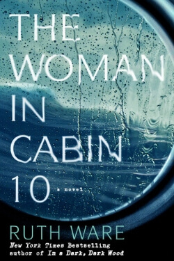 book cover The Woman in Cabin 10 by Ruth Ware