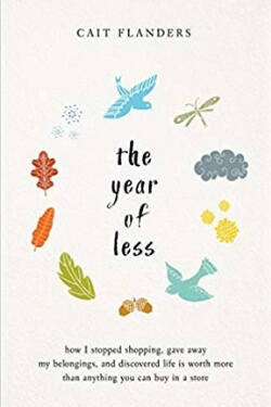 book cover The Year of Less by Cait Flanders