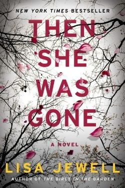 book cover Then She Was Gone by Lisa Jewell