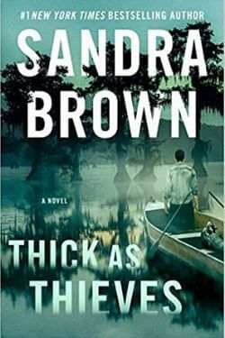 book cover Thick As Thieves by Sandra Brown