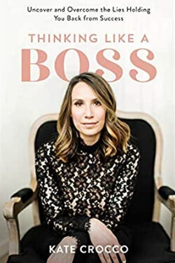 book cover Thinking Like a Boss by Kate Crocco
