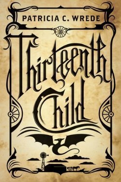 book cover Thirteenth Child by Patricia C. Wrede