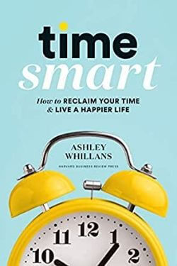 book cover Time Smart by Ashley Whillans