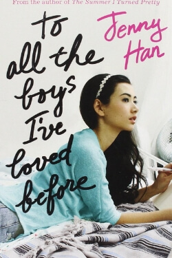 book cover To All the Boys I've Loved Before by Jenny Han