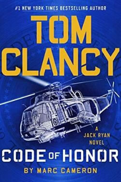 book cover Tom Clancy: Code of Honor by Marc Cameron