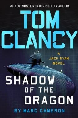 book cover Tom Clancy: Shadow of the Dragon by Marc Cameron