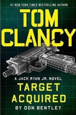 book cover Tom Clancy Target Acquired by Don Bentley
