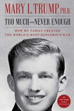 book cover Too Much and Never Enough by Mary L. Trump