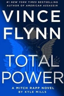 book cover Vince Flynn: Total Power by Kyle Miles