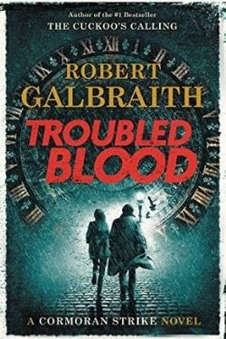 book cover Troubled Blood by Robert Galbraith