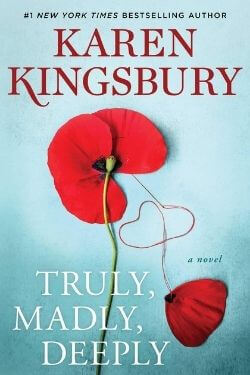 book cover Truly, Madly, Deeply by Karen Kingsbury