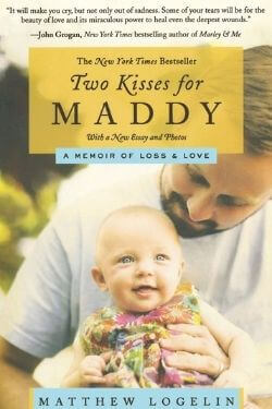 book cover Two Kisses for Maddy by Matthew Logelin