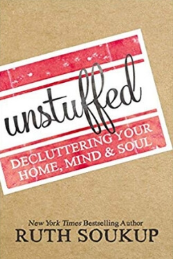 book cover Unstuffed by Ruth Soukup