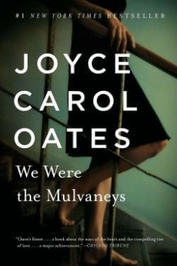 book cover We Were the Mulvaneys by Joyce Carol Oates