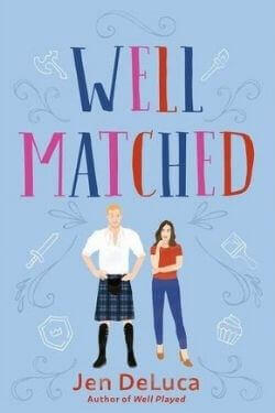 book cover Well Matched by Jen DeLuca