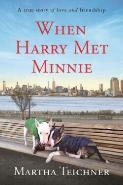 book cover When Harry Met Minnie by Martha Teichner