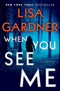 book cover When You See Me by Lisa Gardner