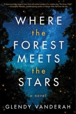 book cover Where the Forest Meets the Stars by Glendy Vanerah